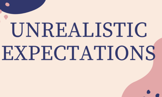 Unrealistic Expectations: Why Everyone is so Stressed Out
