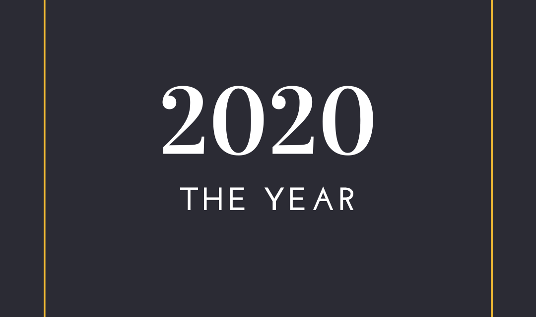 Nothing Like The Year 2020 to Change Your Life